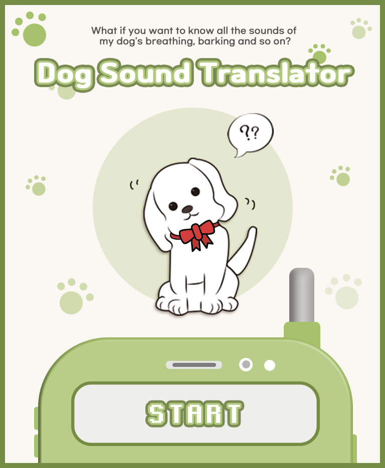 Dog Sound Translator If you want to know all the sound of my dog?